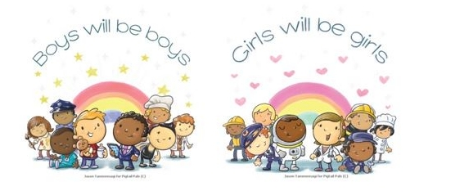 Girls will be girls, boys will be boys PPBB designs
