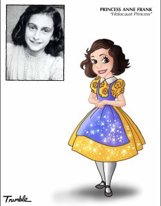 Anne Frank, Disney Princess-style. Copyright David Trumble 2013. Used with permission.